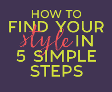 How to find your Style in Five Simple Steps